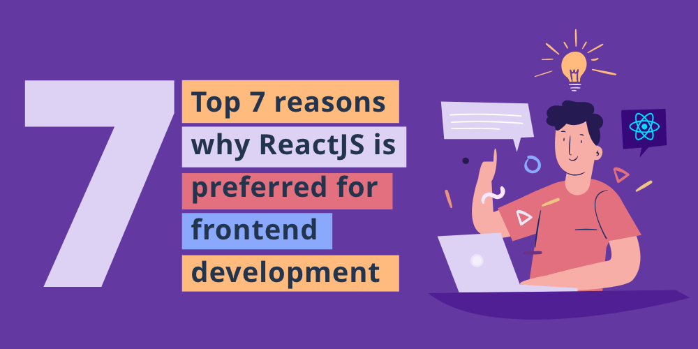 why reactjs for front-end development