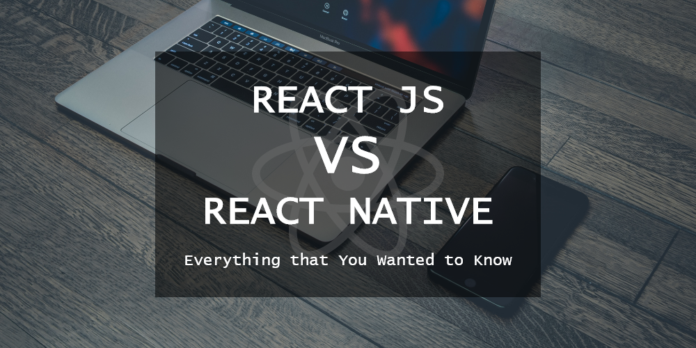 react js vs react native